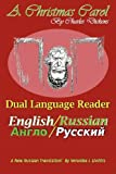A Christmas Carol - Dual Language Reader (English/Russian), Charles Dickens, 1936939053