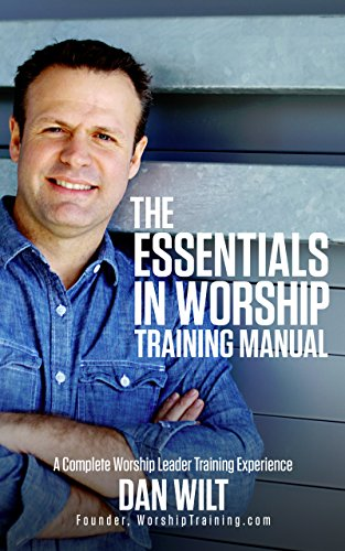 Essentials in worship training manual a complete worship leader essentials in worship training manual a complete worship leader training experience by wilt fandeluxe Choice Image