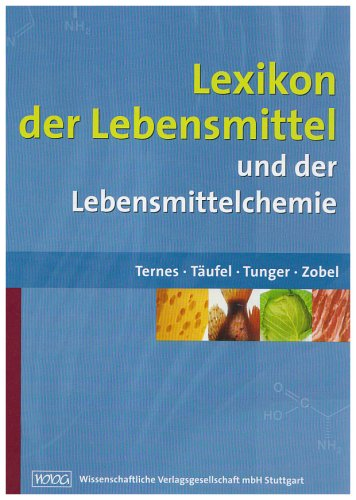 Lexikon der Lebensmittel: und der Lebensmittelchemie