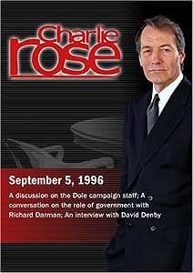 Charlie Rose with William Kristol & Stuart Stevens; Richard Darman; David Denby (September 5, 1996)