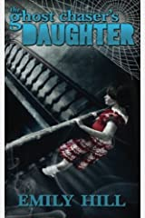 The Ghost Chaser's Daughter Paperback