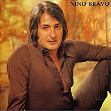 Nino Bravo Super  Exitos