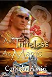 As Timeless As Magic (Steam-Gyptian-Punk Book 2)