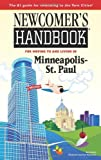 Newcomer's Handbook for Moving to and Living in Minneapolis - St. Paul