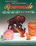 Collectors Encyclopedia of Rosemeade Pottery Identification & Values