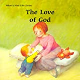 The Love of God, Marie-Agnes Gaudrat and Ulises Wensell, 0814621376