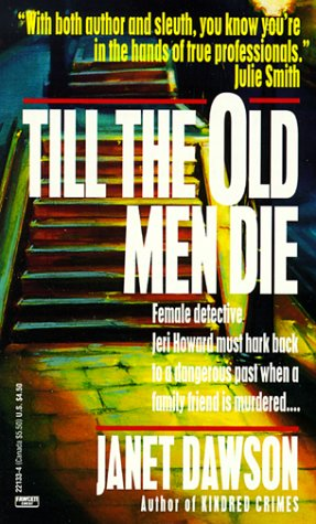 book cover of Till the Old Men Die