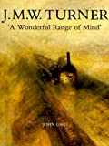 img - for J. M. W. Turner: `A Wonderful Range of Mind` book / textbook / text book