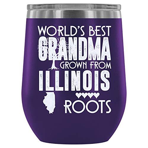 Steel Stemless Wine Glass Tumbler, My Country Wine Tumbler, World's Best Grandma Grow From Illinois Roots Vacuum Insulated Wine Tumbler (Wine Tumbler 12Oz - Purple)