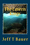 The Cavern Kings (Volume 1)