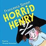 Horrid Henry | Francesca Simon