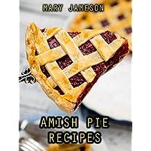 Amish Pie Recipes