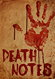 Death Notes: The Beginning- Book 0