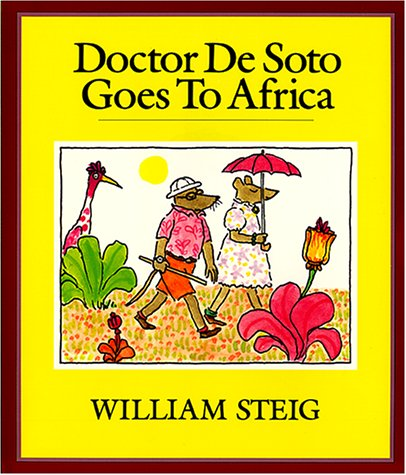 Doctor De Soto Goes to Africa Book and Tape (Tell Me a Story)