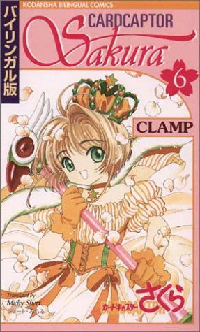 Download Cardcaptor Sakura (Kodansha Bilingual Comics, Volume 6) pdf epub