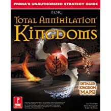 Total Annihilation Kingdoms: Prima's Unauthorized Strategy Guide