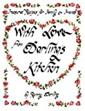 img - for With Love from Darling's Kitchen: Treasured Recipes for Family and Friends book / textbook / text book