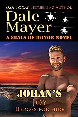 Johan's Joy: A SEALs of Honor World Novel (Heroes for Hire Book 21)