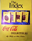 img - for The Index to Coca-Cola Collectibles book / textbook / text book