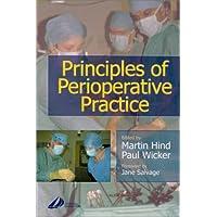 Principles of Perioperative Practice, 1e