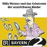 Willy Watson und das Geheimnis der unsichtbaren Kinder (Willy Watson 3) | Markus Vanhoefer