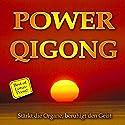 Power Qigong: Stärkt die Organe, beruhigt den Geist (Best of Lotus-Press) Hörbuch von  div. Gesprochen von: Joachim Stuhlmacher, Andreas Seebeck, Ursula v. Wilcke, Hilmar Hajek
