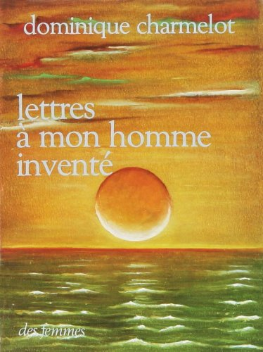 Amazonin Buy Lettres A Mon Homme Invente Book Online At