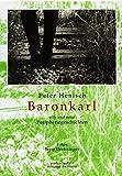 img - for Baronkarl Alte und neue Peripheriegeschichten book / textbook / text book