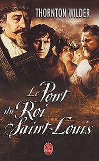 Le pont du Roi Saint-Louis : roman, Wilder, Thornton