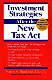 Investment Strategies after the New Tax Act, Martin M. Shenkman, 0471016993