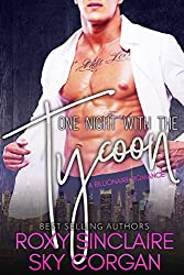 One Night With The Tycoon: A Billionaire Romance (Billionaire's One Night Book 1)