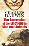 The Expression of the Emotions in Man and Animals, Charles Darwin, 0486456072