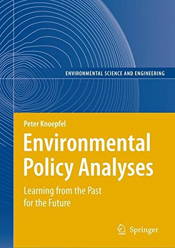 Environmental Policy Analyses: Learning from the Past for the Future - 25 Years of Research (Environmental Science and E