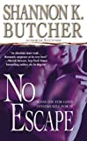 No Escape by Shannon K. Butcher (2008-10-01) by  Unknown in stock, buy online here