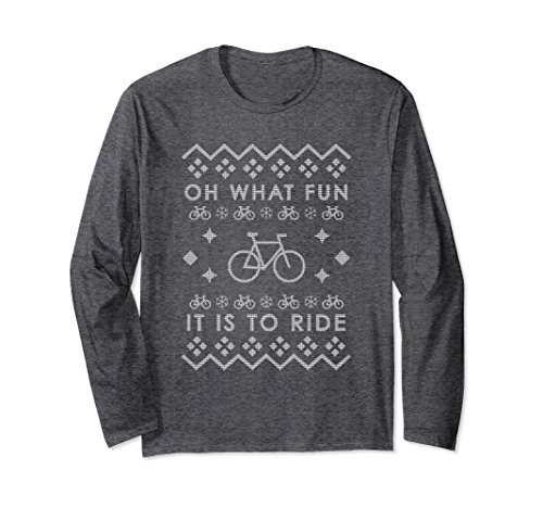 Oh Christmas Weave - Unisex Oh What Fun It Is To Ride Ugly Christmas Long Sleeve Shirt Small Dark Heather