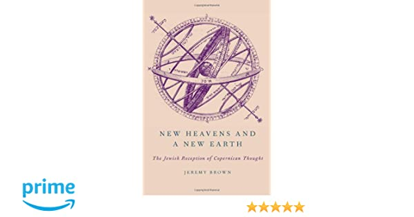Amazon com: New Heavens and a New Earth: The Jewish Reception of