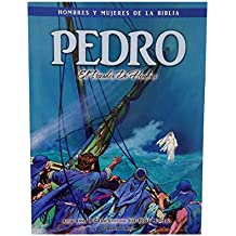 Pedro - Hombres Y Mujeres de la Biblia (Men & Women of the Bible - Revised) (English, Spanish, French, Italian, German, Japanese, Russian, Ukrainian, ... Gujarati, Bengali and Korean Edition)