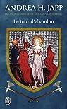Mortagne, bourreau, tome 3 : Le Tour d'abandon par Andrea H. Japp