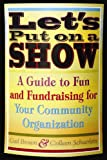 Let's Put on a Show, Gail Brown and Colleen Schuerlein, 1581154429