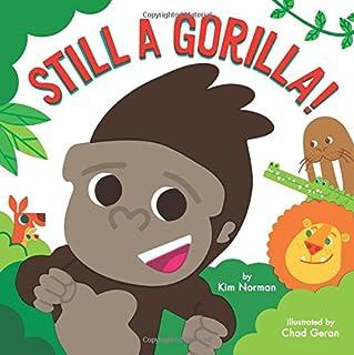 Book Cover: Still a Gorilla!