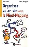 Organisez votre vie avec le Mind-Mapping - Côté tête et côté coeur par Mongin