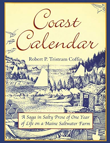 (Coast Calendar: A Saga in Salty Prose of One Year of Life on a Maine Saltwater Farm)