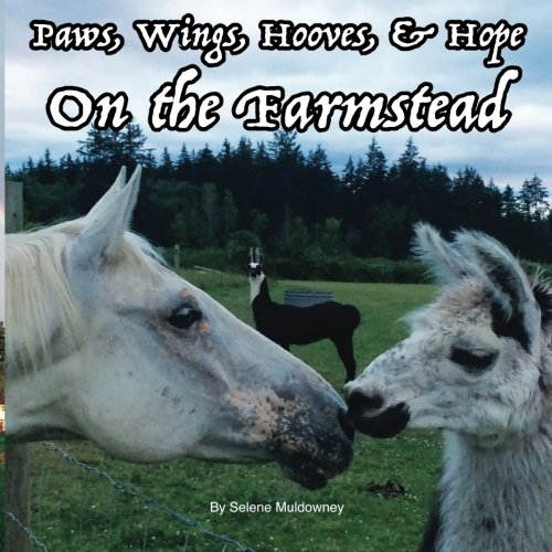 Download Paws, Wings, Hooves, & Hope on the Farmstead pdf