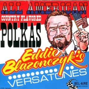 Eddie Blazonczyk's Versatones Dashing Sleighs Polka