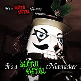 Dance of the Reed Flutes]: It's a Death Metal X-mas: MP3 Downloads