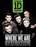 one direction book - One Direction: Where We Are: Our Band, Our Story: 100% Official