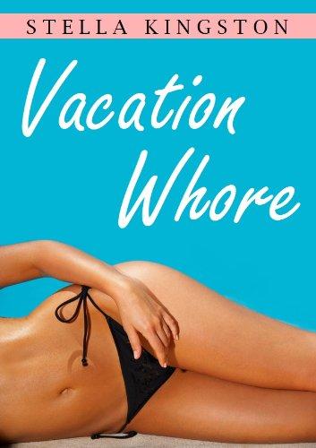 Vacation Whore An Erotic Short Story By Kingston Stella