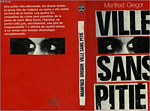 Ville Sans Pitie Le Livre De Poche Gregor Manfred