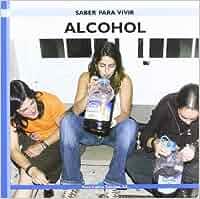 Alcohol - saber para vivir - Saber Para Vivir / Learning to ...