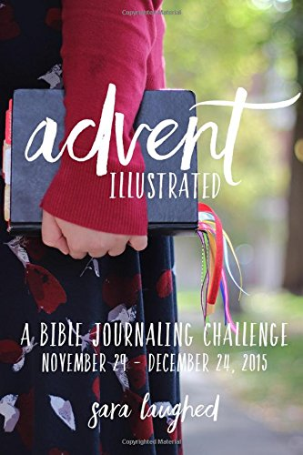 Advent Illustrated: A Bible Journaling Challenge